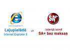 Katram otrajam Internet Explorer 9 lietotājam - SA+ bez maksas