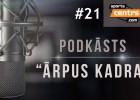 """Video: #21 """"Ārpus Kadra"""": Žigajevs par Virslīgu, labākajām čempionu svinībām, NBA"""
