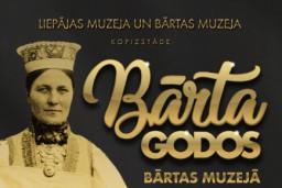 """Liepājas muzejs un Bārtas muzejs atklās kopizstādi """"Bārta godos"""""""