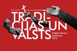 Gaidāma Krišjāņa Barona konference 2018: Tradīcijas un valsts