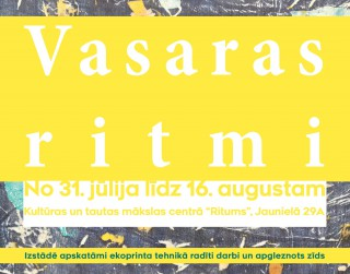 """Kultūras un tautas mākslas centrā """"Ritums"""" radošo darbu izstāde """"Vasaras ritmi"""""""