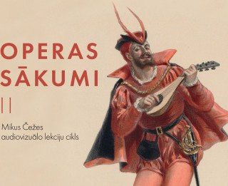 """Latvijas Nacionālajā operā turpināsies Mikus Čežes audovizuālo lekciju cikls """"Operas sākumi"""""""