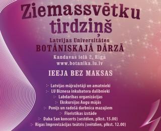 No 16.  līdz 18. decembrim Latvijas Universitātes Botāniskajā dārzā Ziemassvētku tirdziņš