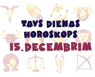 Tavs dienas horoskops 15. decembrim