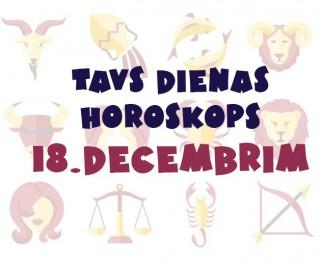 Tavs dienas horoskops 18. decembrim