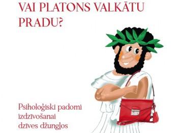 """Iznākusi Īrisas Zeidenštrikeres  """"Laimes rokasgrāmata"""" un Rebekas Reinhardes """"Vai Platons valkātu Pradu?"""""""