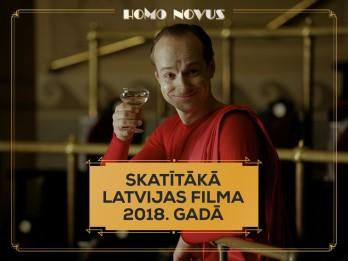 """""""Homo Novus"""" kļūst par populārāko Latvijas filmu 2018. gadā"""