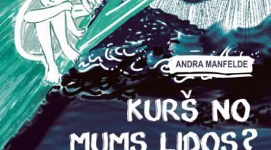 """Izdota Andras Manfeldes bērnu grāmata """"Kurš no mums lidos?"""""""