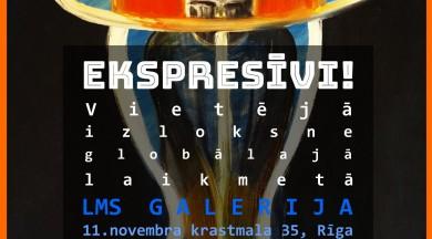 """Igaunijas Glezniecības asociācijas izstāde """"Ekspresīvi!"""""""
