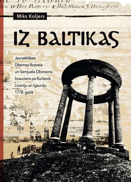 """Izdevniecības """"Dienas Grāmata"""" jaunums - Miks Koljers """"Iz Baltikas"""""""