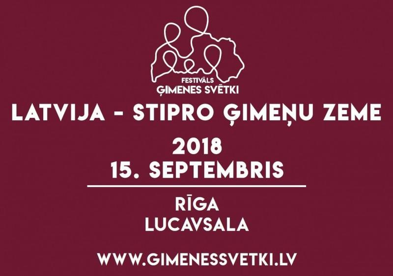 Dāvana Latvijai simtgadē - pirmo reizi notiks brīvdabas festivāls ''Ģimenes svētki''