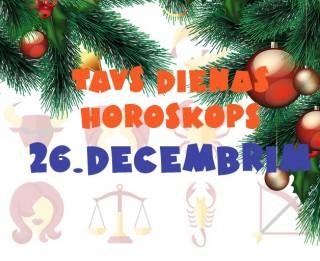 Tavs dienas horoskops 26. decembrim