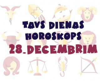 Tavs dienas horoskops 28. decembrim