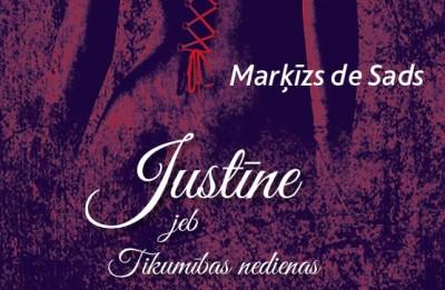 """Apgāds """"Jumava"""" izdevis Marķīza de Sada skandalozo romānu """"Justīne jeb tikumības nedienas"""""""