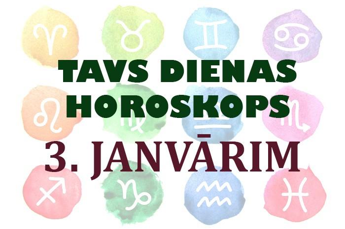 Tavs dienas horoskops 3. janvārim