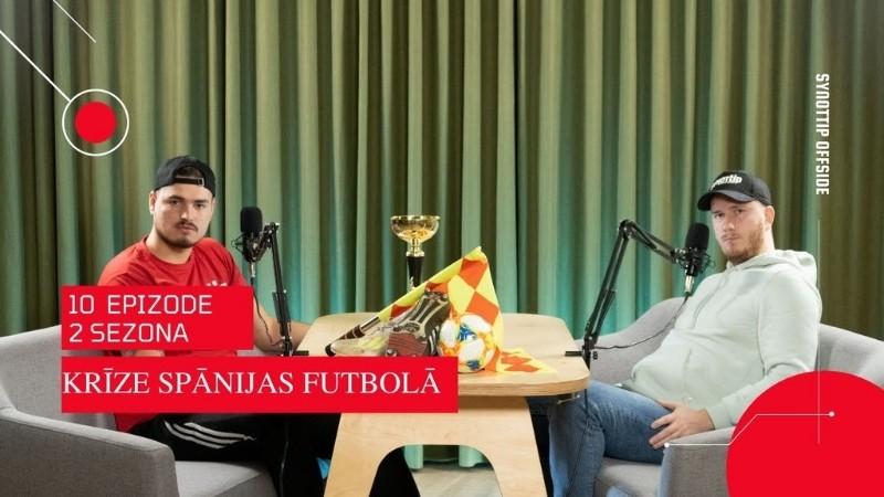 Klausītava | SynotTip Offside: FIFA 22, izlases futbolistu reitingi, krīze Spānijas futbolā