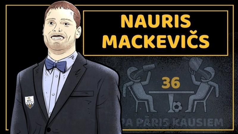 Klausītava   Pa pāris kausiem: Nauris Mackevičs
